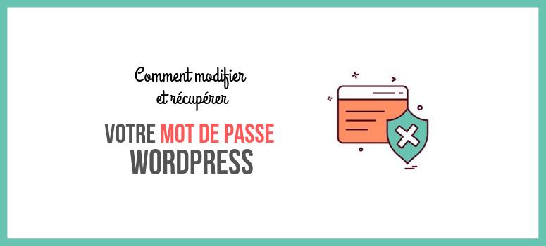 Changer le mot de passe wordpress