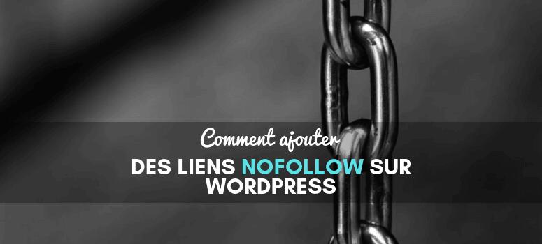 Ajouter des liens nofollow sur wordpress