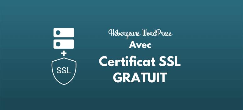 Hébergement wordpress avec certificat ssl gratuit