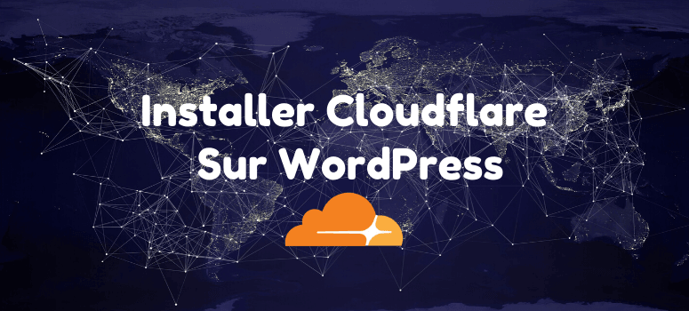 Installer cloudflare sur wordpress